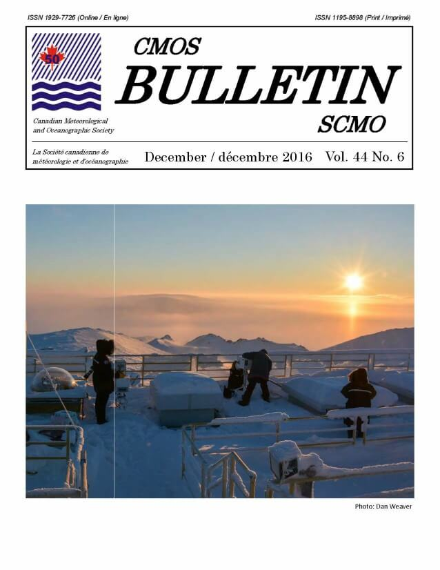 Cover of the CMOS Bulletin SCMO Volume 44 Number 6, December 2016. Cover Image shows a snowy Arctic scene, two researchers on top of the roof of the PEARL research station adjusting instrumentation. The sun sits low in the sky in the distance.