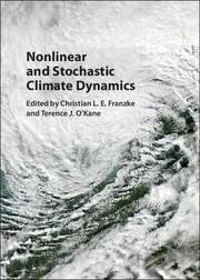 Cover of Nonlinear and Stochastic Climate Dynamics shows a satellite image of swirling clouds.