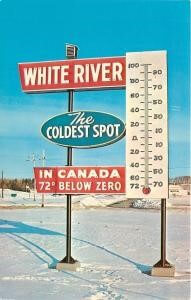 Photo of White River's giant thermometer sign showing it as the coldest spot
